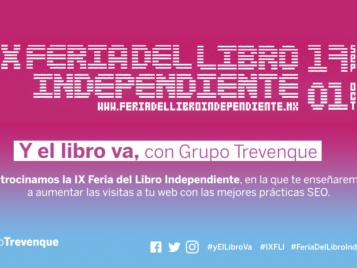 Grupo Trevenque patrocina la IX Feria del Libro Independiente, en la que enseñará las mejores prácticas SEO para el sector editorial